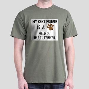 My best friend is a GLEN OF IMAAL TERRIER Dark T-S