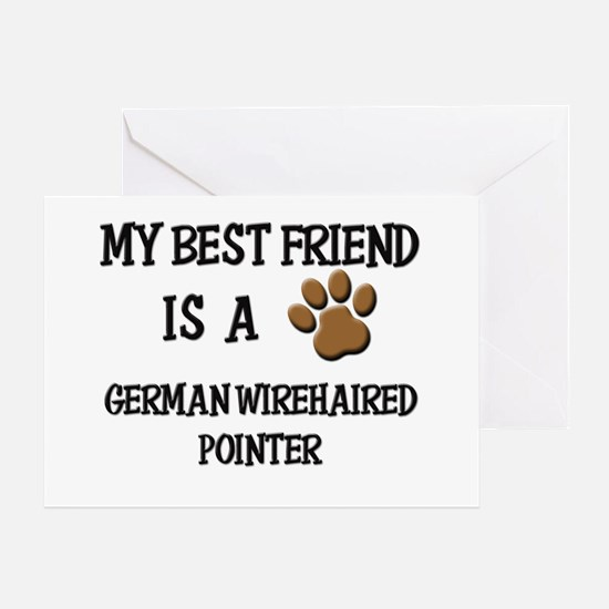 My best friend is a GERMAN WIREHAIRED POINTER Gree