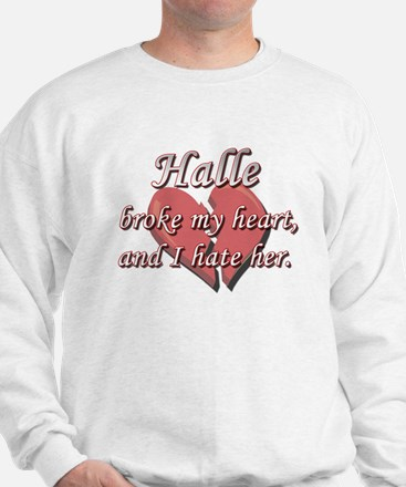 Halle broke my heart and I hate her Jumper