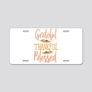 Grateful Thankful Blessed F Aluminum License Plate