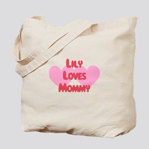 Lily Loves Mommy Tote Bag
