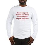 Rhyming Judge Brett Long Sleeve T-Shirt