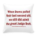 Rhyming Judge Brett Everyday Pillow
