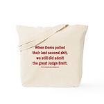 Rhyming Judge Brett Tote Bag