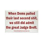 Rhyming Judge Brett Rectangle Magnet