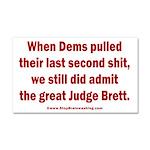 Rhyming Judge Brett Car Magnet 20 x 12