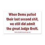 Rhyming Judge Brett Rectangle Car Magnet