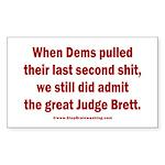 Rhyming Judge Brett Sticker (Rectangle)