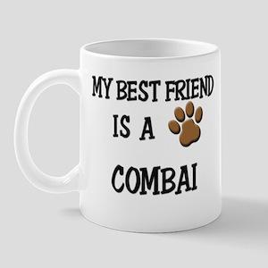 My best friend is a COMBAI Mug