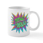 Totally Tubular! Mug