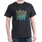 Totally Tubular! Dark T-Shirt