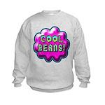 Cool Beans! Kids Sweatshirt