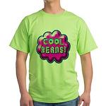 Cool Beans! Green T-Shirt