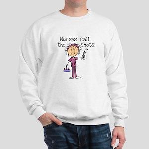 Nurses Call the Shots Sweatshirt