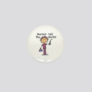 Nurses Call the Shots Mini Button
