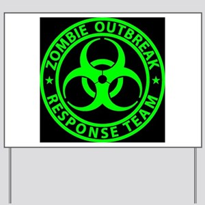 Zombie Outbreak Response Team Sign Yard Sign