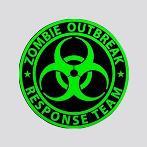 Zombie Outbreak Response Team Sign Button
