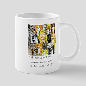 If Men Didn't Exist... Mug