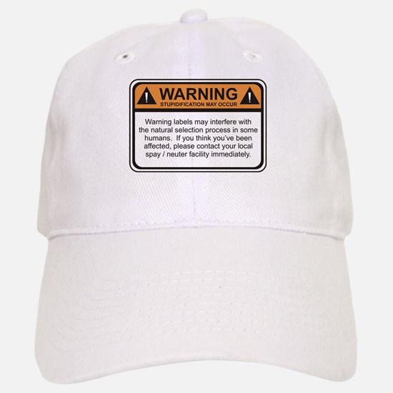 Warning Label Baseball Baseball Cap