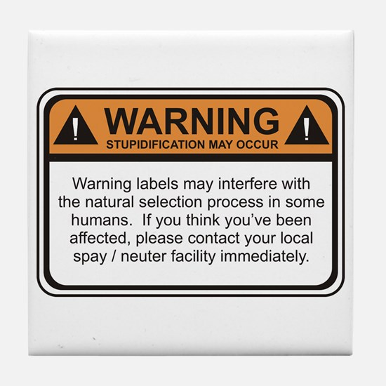 Warning Label Tile Coaster