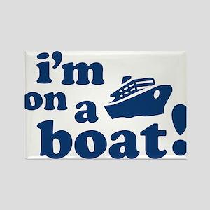 I'm on a Boat! Rectangle Magnet