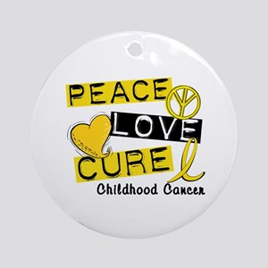 PEACE LOVE CURE Childhood Cancer Ornament (Round)