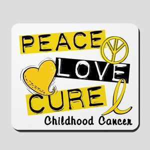 PEACE LOVE CURE Childhood Cancer Mousepad