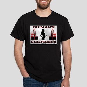 Oilman's Girlfriend Dark T-Shirt