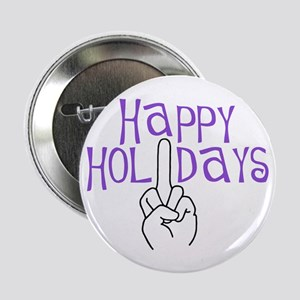 """happy holidays middle finger 2.25"""" Button (10 pack"""