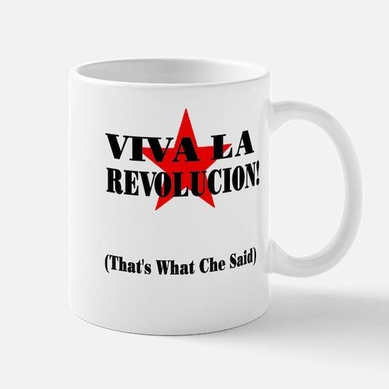 Thats What Che Said Mug