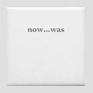 NOW...WAS Tile Coaster