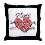 Flora broke my heart and I hate her Throw Pillow