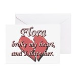 Flora broke my heart and I hate her Greeting Cards