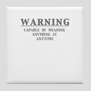WARNING... Tile Coaster