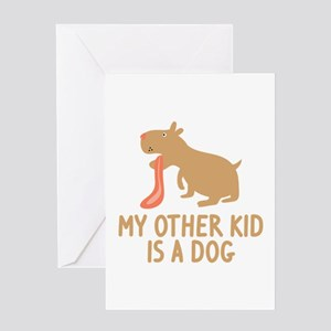 My Other Kid Is A Dog Greeting Card