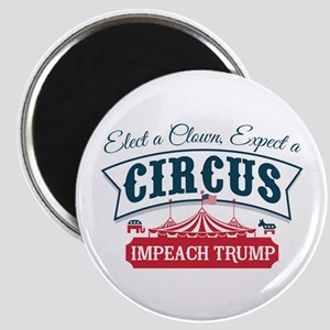 Elect A Clown Expect A Circus Magnets