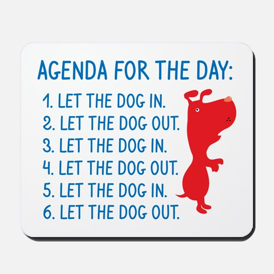 Agenda For The Day Mousepad