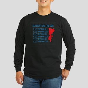 Agenda For The Day Long Sleeve Dark T-Shirt