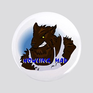 Howling Mad Werewolf Button