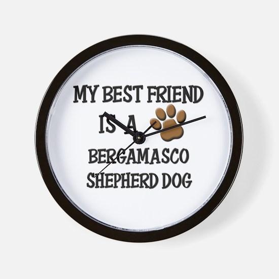 My best friend is a BERGAMASCO SHEPHERD DOG Wall C