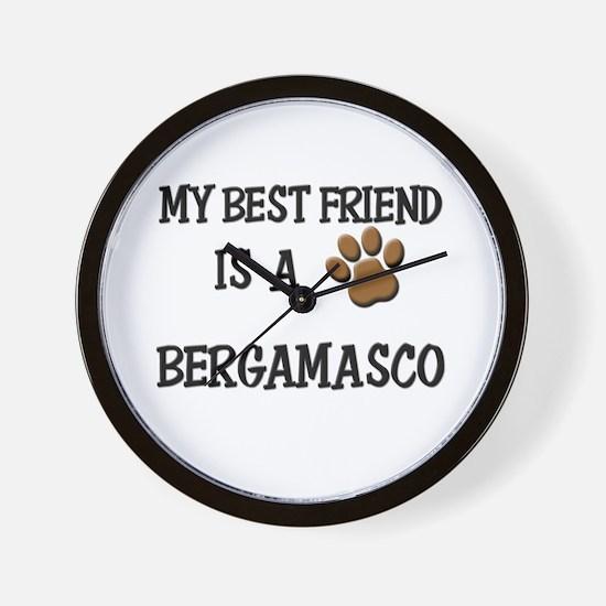 My best friend is a BERGAMASCO Wall Clock