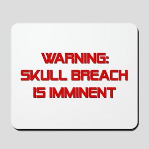 Warning: Skull Breach Mousepad