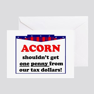 """""""ACORN is Rotten"""" Greeting Card"""