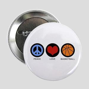 "Peace Love Basketball 2.25"" Button"