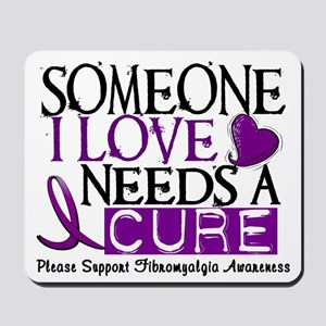 Needs A Cure FIBROMYALGIA Mousepad