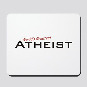 Great Atheist Mousepad
