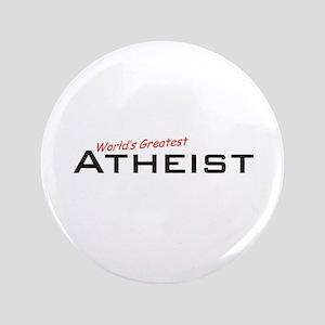 "Great Atheist 3.5"" Button"