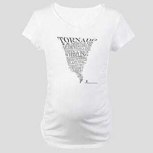 Best Storm Chaser Shirt EVER! Maternity T-Shirt