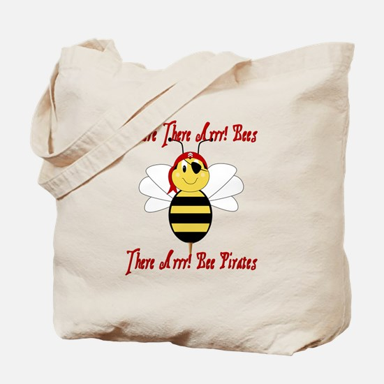 Where There Arrr! Bees Tote Bag