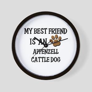 My best friend is an APPENZELL CATTLE DOG Wall Clo